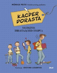 okładka Kacper dorasta, Książka | Peitx Monica