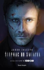 okładka Ślepnąc od świateł Wydanie serialowe, Książka   Jakub Żulczyk