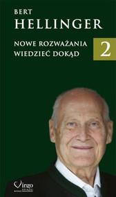 okładka Nowe Rozważania 2 Wiedzieć dokąd, Książka | Bert Hellinger