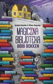 okładka Magiczna Biblioteka Bibbi Bokken, Książka | Jostein Gaarder, Klaus Hagerup