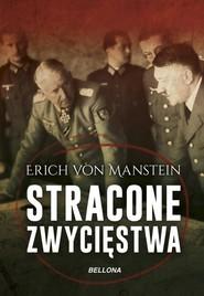 okładka Stracone zwycięstwa, Książka | Manstein Erich
