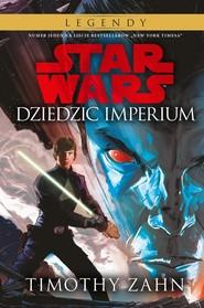 okładka Star Wars Thrawn Dziedzic Imperium Tom 1, Książka | Timothy Zahn