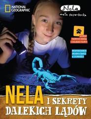 okładka Nela i sekrety dalekich lądów, Książka | Reporterka Nela Mała