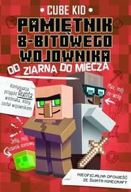 okładka Pamiętnik 8-bitowego wojownika 2 Od ziarna do miecza, Książka | Cube Kid