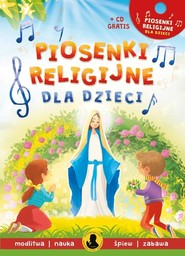 okładka Piosenki religijne dla dzieci + CD, Książka | Nożyńska-Demaniuk Agnieszka