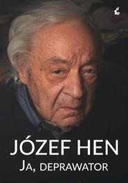 okładka Ja, deprawator, Książka | Józef Hen