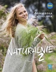 okładka Naturalnie 2, Książka | Cegielska Agnieszka