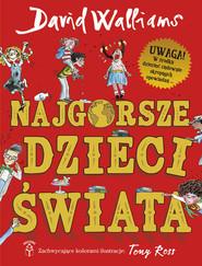 okładka Najgorsze dzieci świata, Książka | David  Walliams