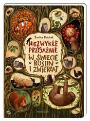 okładka Niezwykłe przyjaźnie W świecie roślin i zwierząt, Książka | Emilia Dziubak