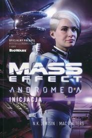 okładka Mass Effect Anromeda Inicjacja, Książka   N.K. Jemisin, Mac Walters