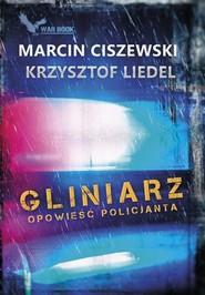 okładka Gliniarz Opowieść policjanta, Książka | Marcin Ciszewski