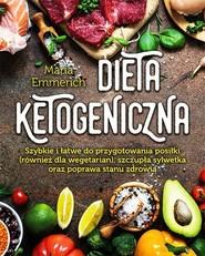 okładka Dieta ketogeniczna, Książka | Emmerich Maria
