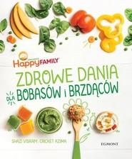 okładka Zdrowe dania dla bobasów i brzdąców, Książka | Shazi Visram, Cricket Azima