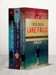 okładka Co zdarzyło się w Lake Falls / Ucieczka z Lake Falls / Droga do Lake Falls Pakiet, Książka   Artur K.  Dormann