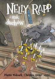 okładka Nelly Rapp i atak duchów, Książka | Martin Widmark