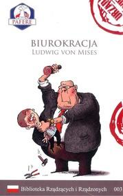 okładka Biurokracja Biblioteka Rządzących i Rządzonych Tom 3, Książka | Mises Ludwig