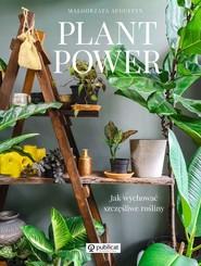 okładka Plant Power Jak wychować szczęśliwe rośliny, Książka | Augustyn Małgorzata