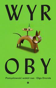 okładka Wyroby Pomysłowość wokół nas, Książka | Olga Drenda