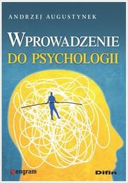 okładka Wprowadzenie do psychologii, Książka | Augustynek Andrzej