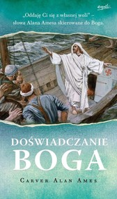 okładka Doświadczanie Boga, Książka | Carver Alan Ames