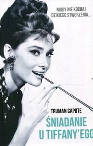 okładka Śniadanie u Tiffanyego, Książka   Truman Capote