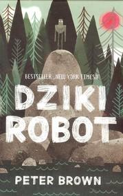 okładka Dziki robot, Książka | Brown Peter