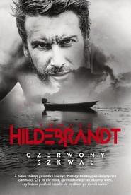 okładka Czerwony szkwał, Książka | Tomasz Hildebrandt