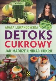 okładka Detoks cukrowy, Książka | Agata Lewandowska