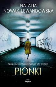 okładka Pionki, Książka | Natalia Nowak-Lewandowska