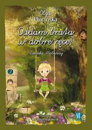 okładka Oddam brata w dobre ręce Zapiski Malwiny, Książka | Płocińska Olga
