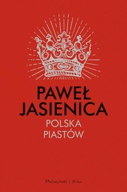 okładka Polska Piastów, Książka | Paweł Jasienica