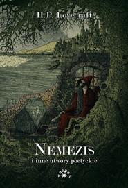 okładka Nemezis i inne utwory poetyckie, Książka | Howard Phillips Lovecraft