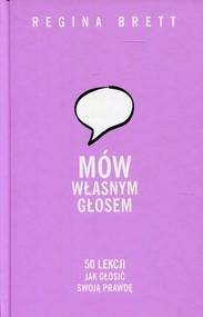 okładka Mów własnym głosem 50 lekcji jak głosić swoją prawdę, Książka | Regina Brett