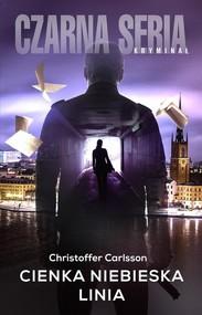 okładka Cienka niebieska linia, Książka | Christoffer Carlsson