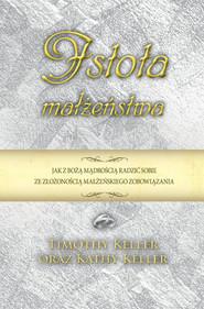 okładka Istota małżeństwa, Książka | Keller Timothy