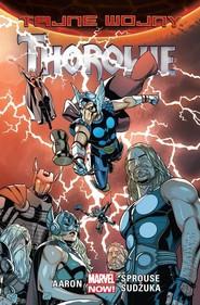 okładka Tajne wojny Thorowie, Książka | Aaron Jason