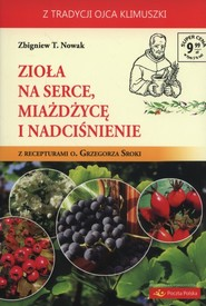 okładka Zioła na serce miażdżycę i nadciśnienie, Książka | Zbigniew T. Nowak