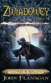 okładka Zwiadowcy 14 Pojedynek w Araluenie, Książka | John Flanagan