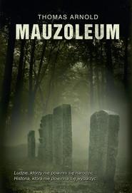 okładka Mauzoleum, Książka | Thomas Arnold