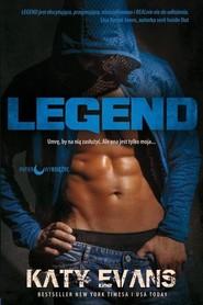 okładka Legend Seria REAL tom 6, Książka | Katy Evans