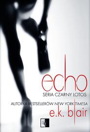 okładka Echo, Książka | Blair E.K.