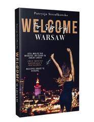 okładka Welcome to Spicy Warsaw, Książka   Strzałkowska Patrycja