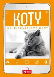 okładka Koty Najpiękniejsze rasy, Książka | Młynek Małgorzata