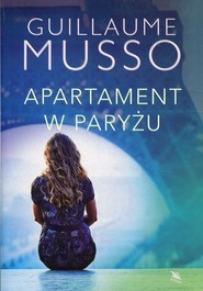 okładka Apartament w Paryżu, Książka | Guillaume Musso