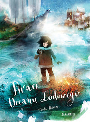 okładka Piraci Oceanu Lodowego, Książka | Nilsson Frida