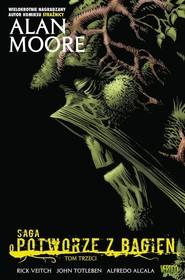 okładka Saga o Potworze z Bagien Tom 3, Książka | Alan Moore
