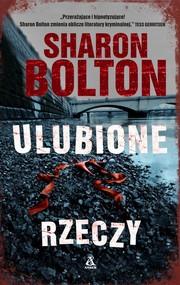 okładka Ulubione rzeczy, Książka | Sharon Bolton