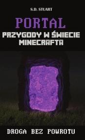 okładka Portal Przygody w świecie Minecrafta, Książka   Stuart S.D.