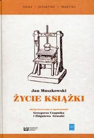 okładka Życie książki, Książka   Jan Muszkowski