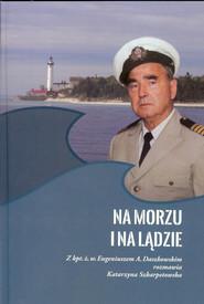 okładka Na morzu i na lądzie, Książka | Praca Zbiorowa
